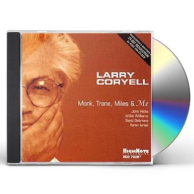 Larry Coryell MONK TRANE MILES & ME CD