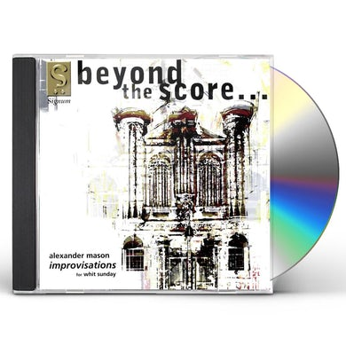 Mason BEYOND THE SCORE: IMPROVISATION FOR WHITE SUNDAY CD