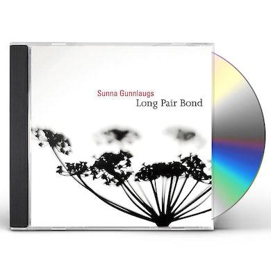 Sunna Gunnlaugs LONG PAIR BOND CD