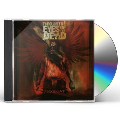 Through The Eyes Of The Dead BLOODLUST CD