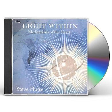 Steve Hulse LIGHT WITHIN: MEDITATIONS OF THE HEART CD