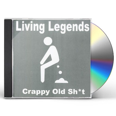 Living Legends CRAPPY OLD SHIT CD