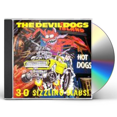 Devil Dogs 30 SIZZLING SLABS CD
