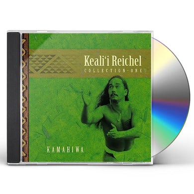 KAMAHIWA: THE KEALI'I REICHEL COLLECTION CD