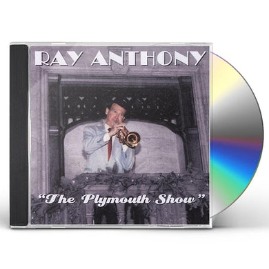 Ray Anthony PLYMOUTH SHOW CD