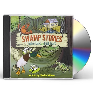 Justin Wilson SWAMP STORIES: GATOR TALES & DUCK FEATS CD
