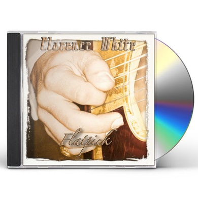 Clarence White FLATPICK CD
