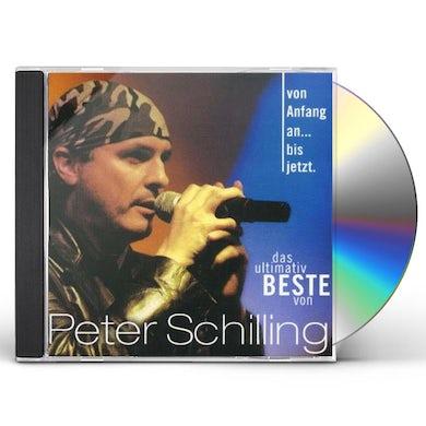 Peter Schilling VON ANFANG AN BIS JETZT CD