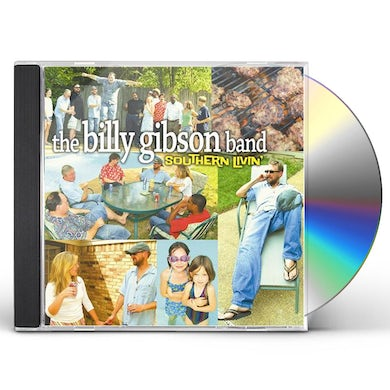 Billy Gibson SOUTHERN LIVIN CD