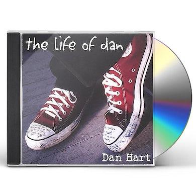 Dan Hart LIFE OF DAN CD