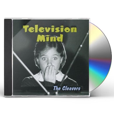 Cleavers TELEVISION MIND CD