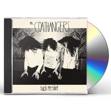 Coathangers SUCK MY SHIRT CD