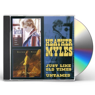 Heather Myles JUST LIKE OLD TIMES / UNTAMED CD