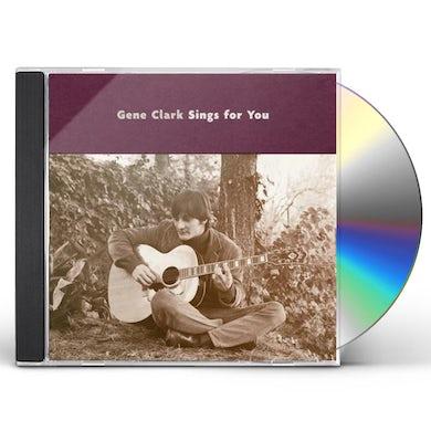 GENE CLARK SINGS FOR YOU CD