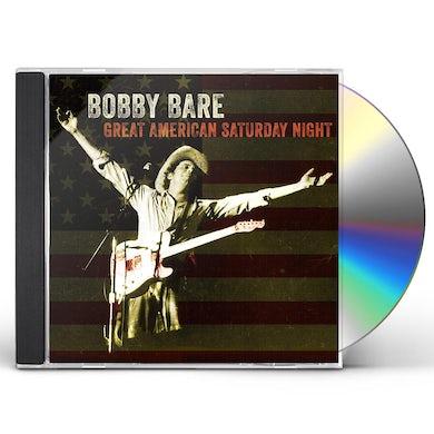 Bobby Bare GREAT AMERICAN SATURDAY NIGHT CD