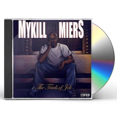 Mykill Miers TRIALS OF JOB CD