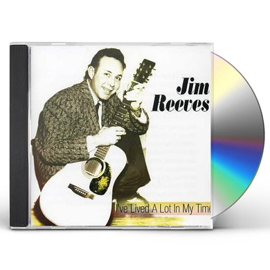 Jim Reeves I'VE LIVED A LOT IN MY TIME CD