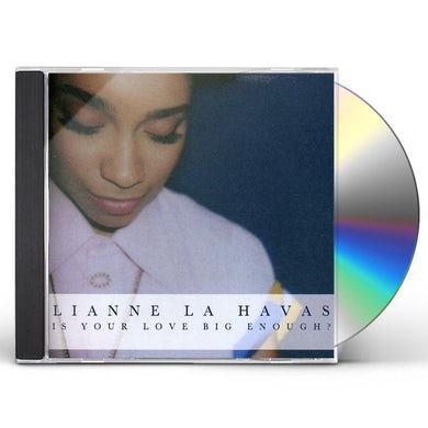 Lianne La Havas IS YOUR LOVE BIG ENOUGH CD