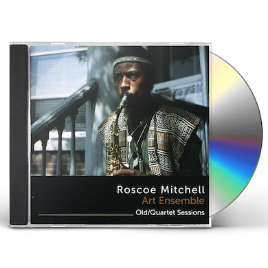 Roscoe Mitchell OLD / QUARTET SESSIONS CD