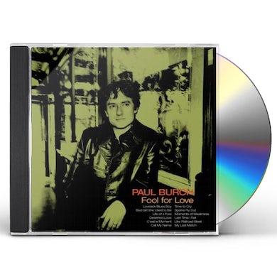 Paul Burch FOOL FOR LOVE CD