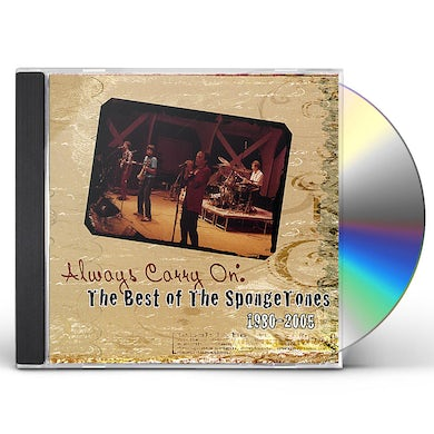 ALWAYS CARRY ON: BEST OF SPONGETONES 1980-2005 CD