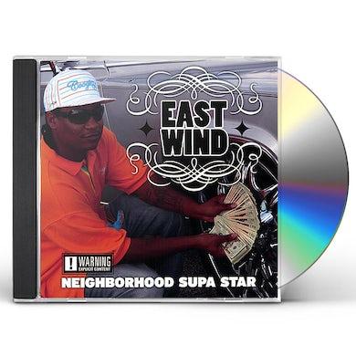 East Wind NEIGHBORHOOD SUPA STAR CD