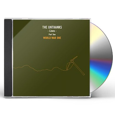 THE UNTHANKS LINES PART TWO: WORLD WAR ONE CD