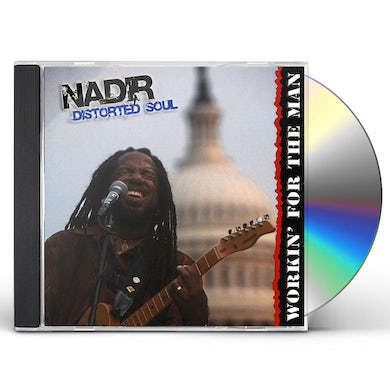 Nadir WORKIN' FOR THE MAN CD