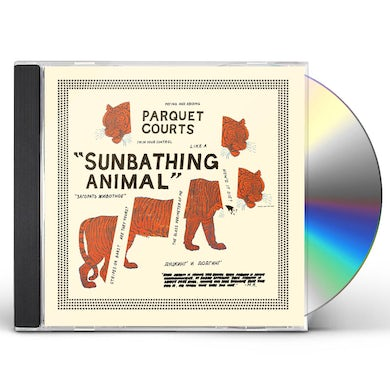 Parquet Courts SUNBATHING ANIMAL + CONTENT NAUSEA CD