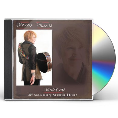 Shawn Colvin Steady On (30th Anniversary Acoustic Edition) CD
