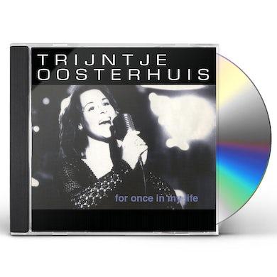 Trijntje Oosterhuis FOR ONCE IN MY LIFE CD