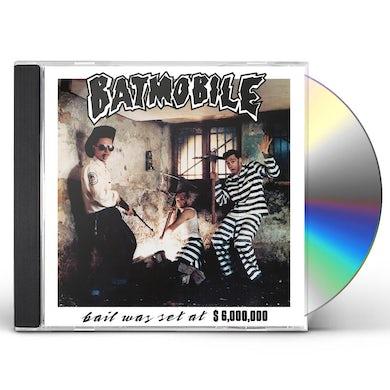 Batmobile BAIL WAS SET AT $6,000,000 CD