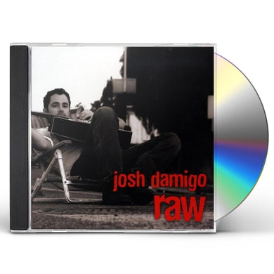 Josh Damigo RAW CD