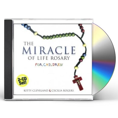 Kitty Cleveland MIRACLE OF LIFE ROSARY FOR CHILDREN CD