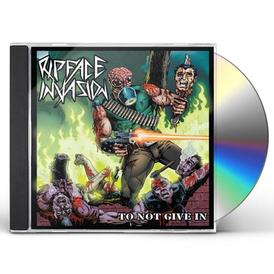 Ripface Invasion TO NOT GIVE IN CD