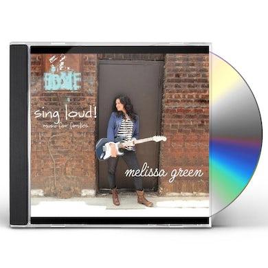Melissa Green SING LOUD CD