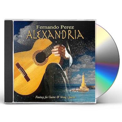 Fernando Perez ALEXANDRIA (FANTASY FOR GUITAR & STRING QUARTET) CD