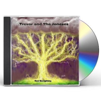 TREVOR & JONESES THERE WAS LIGHTNING CD