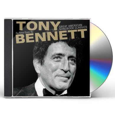 Tony Bennett AS TIME GOES BY: GREAT AMERICAN SONGBOOK CLASSICS CD