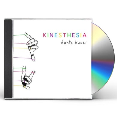 Dante Bucci KINESTHESIA CD