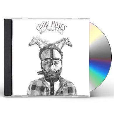 Crow Moses HORSE HEAVEN HILLS CD