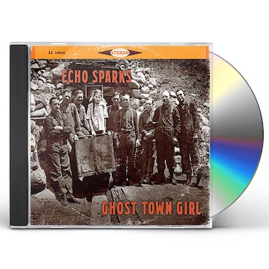 Echo Sparks GHOST TOWN GIRL CD