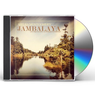 Melba Montgomery JAMBALAYA (ON THE BAYOU) CD