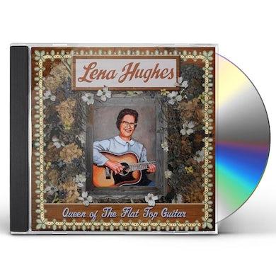 Lena Hughes QUEEN OF THE FLAT TOP PICKERS CD