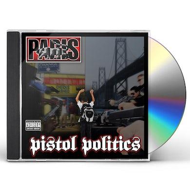 Paris PISTOL POLITICS CD
