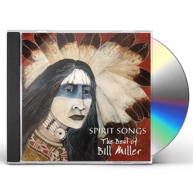 SPIRIT SONGS: BEST OF BILL MILLER CD