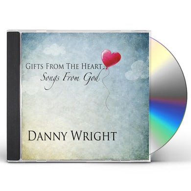 Danny Wright GIFTS FROM THE HEART CD