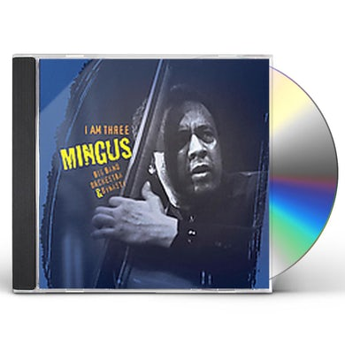Mingus Big Band I AM THREE CD