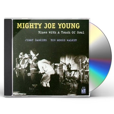 Mighty Joe Young BLUES WITH A TOUCH OF SOUL CD