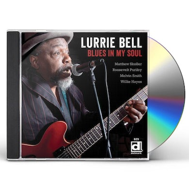 Lurrie Bell BLUES IN MY SOUL CD